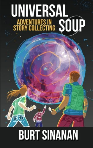 9781505862287: Universal Soup: Adventures in Story Collecting