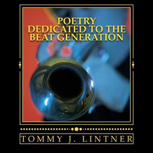9781505863420: Poetry Dedicated To The Beat Generation: For Cool Daddies and Hip Cats