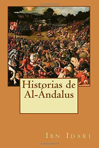 Historias de Al-Ándalus: Ibn Idari