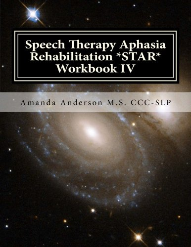 Speech Therapy Aphasia Rehabilitation *STAR* Workbook IV: Activities of Daily Living for: Attention...