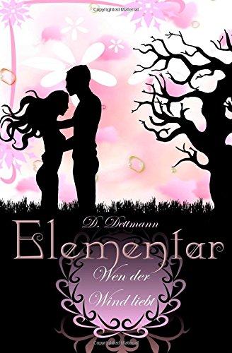 9781505865295: Wen der Wind liebt: Volume 1 (ELEMENTAR)