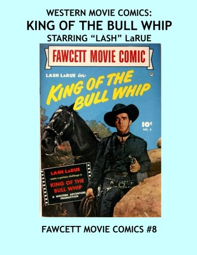 Western Movie Comics: King Of The Bull: Comics, Fawcett