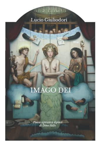 Imago Dei (Italian Edition): Giuliodori, Lucio