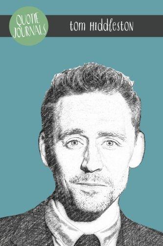 9781505868470: Tom Hiddleston Quote Journal