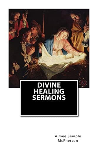 9781505871548: Divine Healing Sermons