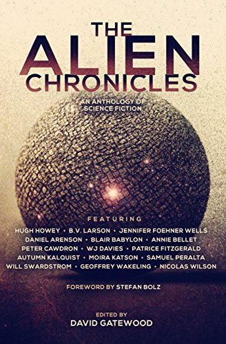 The Alien Chronicles (The Future Chronicles): Hugh Howey; B.