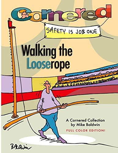 Cornered - Walking the Looserope: A Cornered Collection: Mike Baldwin