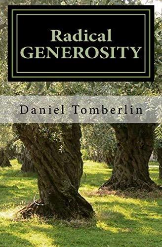 9781505881608: Radical Generosity