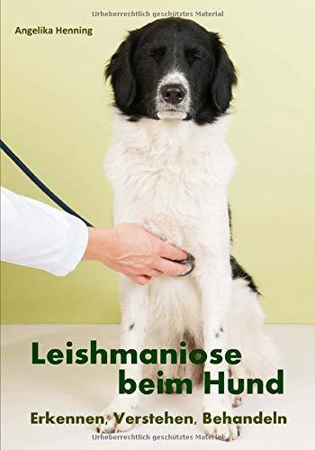 9781505885880: Leishmaniose beim Hund: Erkennen, Verstehen, Behandeln (German Edition)