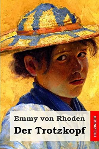9781505887181: Der Trotzkopf (German Edition)