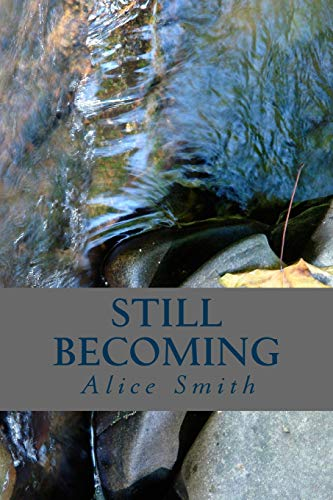 9781505888331: Still Becoming: poems