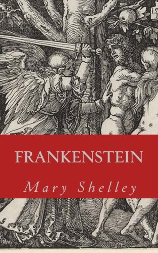 9781505888768: FRANKENSTEIN: The Modern Prometheus