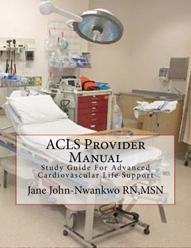 9781505893854: ACLS Provider Manual: Study Guide For Advanced Cardiovascular Life Support