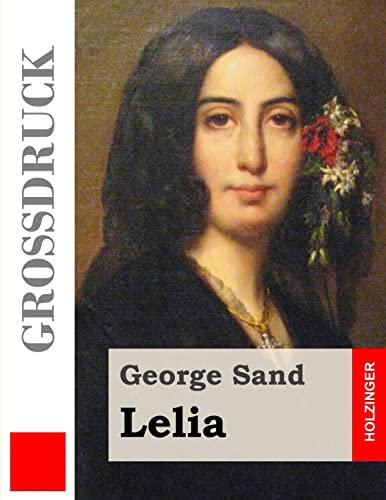 9781505898347: Lelia (Großdruck)