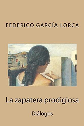 9781505899870: La zapatera prodigiosa: Diálogos (Spanish Edition)