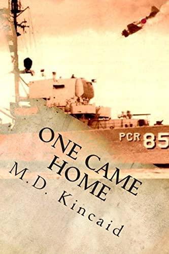One Came Home: Kincaid, M. D.