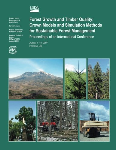 9781505906431: Forest Growth and Timber Quality: Crown Models and Simulation Methods for Sustainable Forest Management Proceedings of an International Confrence