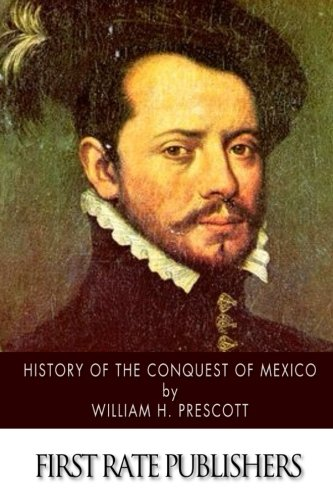 hernando cortes conquered mexico essay Conquest of mexico and the actions of hernando cortes, they will analyze and compare three very different portraits of hernando cortes paying close attention to the time periods and the country of origin of the portraits.
