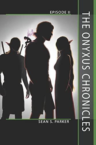 9781505915273: The Onyxus Chronicles: Episode II (Volume 2)