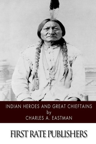 9781505918939: Indian Heroes and Great Chieftains