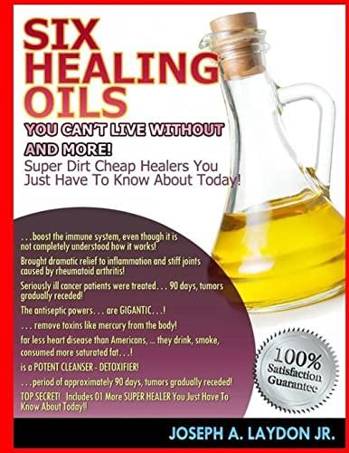 Six Healing Oils You Can t Live: MR Joseph a