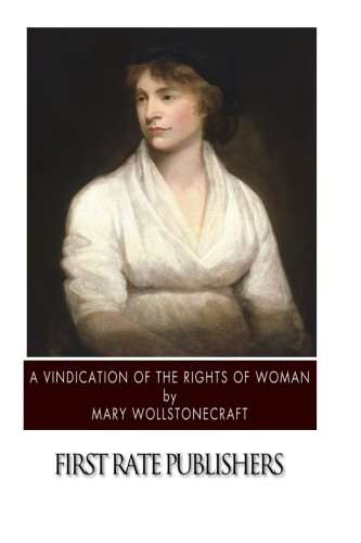 9781505923865: A Vindication of the Rights of Woman