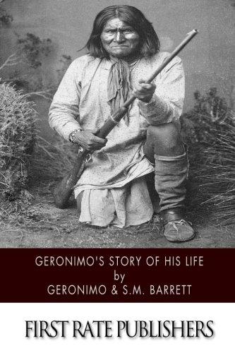 9781505923957: Geronimo's Story of His Life