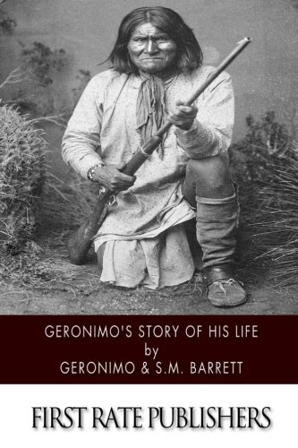9781505923957: Geronimo's Story of His Life