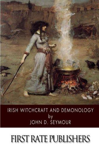 9781505924374: Irish Witchcraft and Demonology