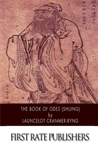 The Book of Odes (Shijing): Launcelot Cranmer-Byng