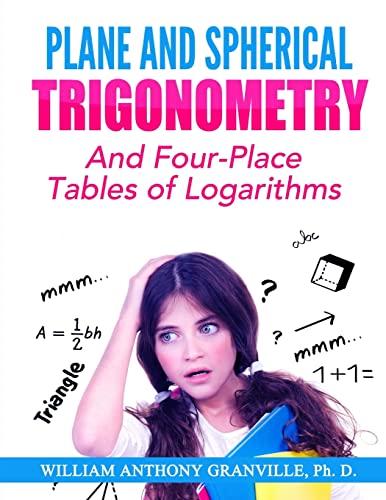 9781505945225: Plane and Spherical Trigonometry: