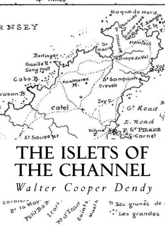 9781505949353: The Islets of the Channel