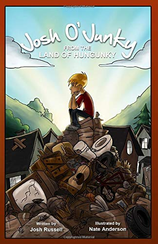 Josh O'Junky from the Land of Hungunky: Joshua B Russell