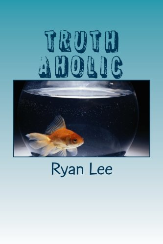 9781505961812: Truth aholic: Short Stories and Satire Poems
