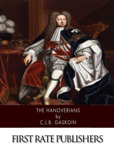 9781505975598: The Hanoverians