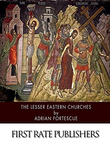 9781505976151: The Lesser Eastern Churches