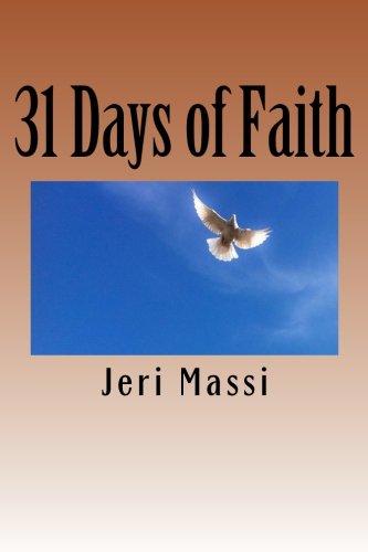 31 Days of Faith (Paperback): Jeri Massi