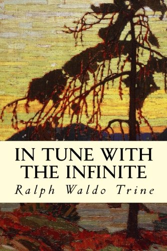 9781505982831: In Tune with the Infinite