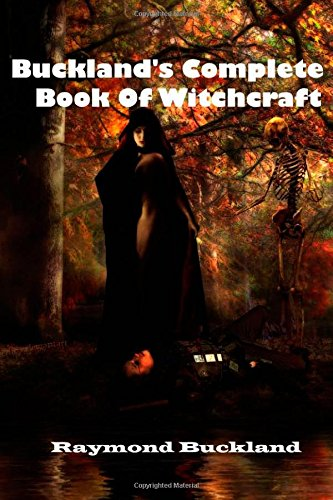 Raymond Buckland Complete Book Of Witchcraft
