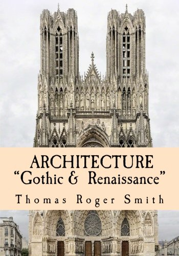 "9781505990256: Architecture: ""Gothic and Renaissance"": Edited & Illustrated"