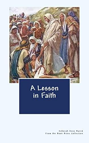 A Lesson in Faith: Deborah Anne Barrd