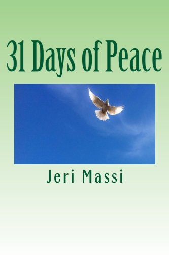 31 Days of Peace (Paperback): Jeri Massi
