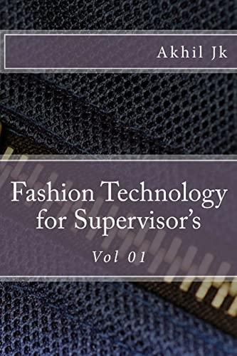 9781505995077: Fashion Technology: for Supervisor's (Volume 1)