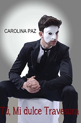 T?, mi dulce travesura: Paz, Carolina
