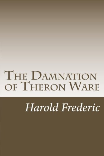 9781505998924: The Damnation of Theron Ware