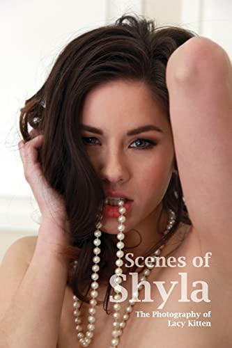 9781505999495: Scenes of Shyla: Moments With Shyla Jennings (Girls of Lacy Kitten) (Volume 1)