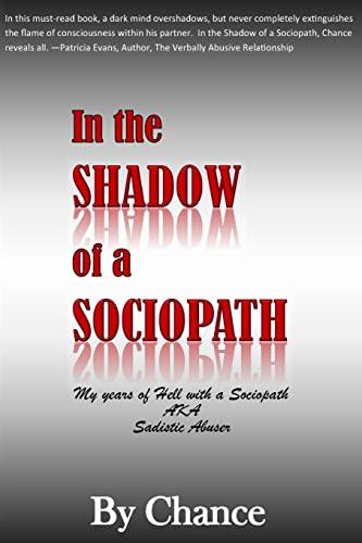 9781506003443: In the SHADOW of a SOCIOPATH: My Years of Hell with a Sociopath AKA Sadistic Abuser