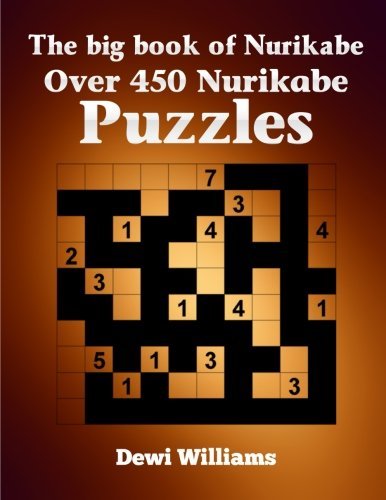 The Big Book of Nurikabe: Over 450: Williams, Dewi