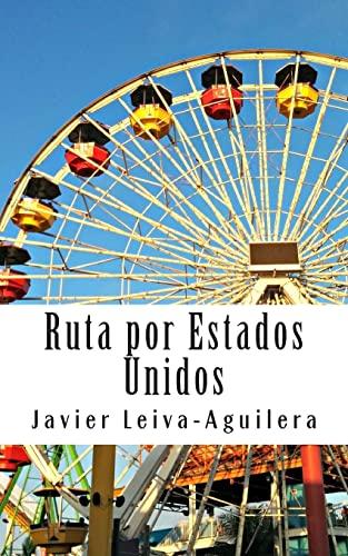 Ruta por estados unidos / Route through: Leiva-Aguilera, Javier