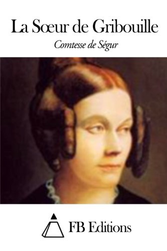 9781506009759: La Soeur de Gribouille (French Edition)